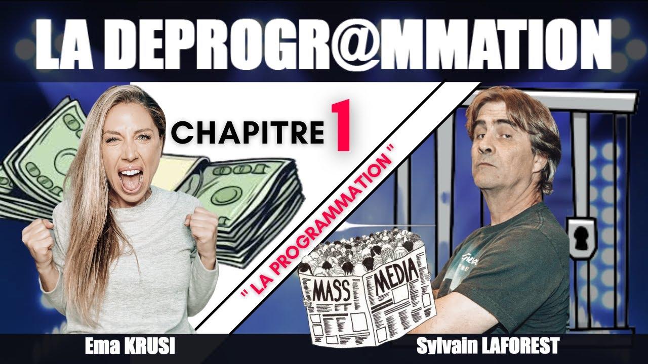 La Déprogrammation - Chapitre 1 : La programmation