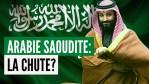 L'Arabie Saoudite pourrait-elle s'effondrer? | GRAND DOSSIER