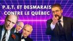 P.E.T. et Desmarais contre le Québec [EN DIRECT]