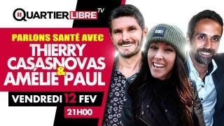 QL18 – Parlons Santé avec Thierry Casasnovas et Amélie Paul