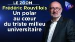 Un polar au cœur du triste milieu universitaire – Le Zoom – Frédéric Rouvillois – TVL