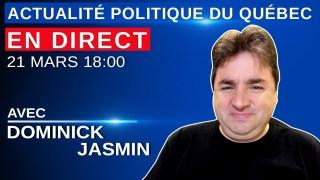 21 mars 2021 – Actualité Politique Du Québec en Direct