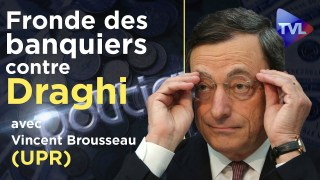 [Hommage à Vincent Brousseau] La fronde des banquiers centraux contre la BCE et M. Draghi