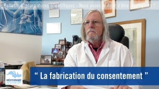 """La fabrication du consentement"""