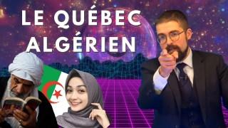 Le Québec algérien [EN DIRECT]