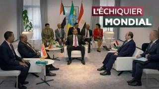 L'ECHIQUIER MONDIAL. Barrage éthiopien : vers une guerre du Nil ?