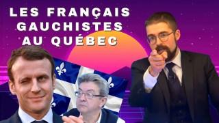 Les Français gauchistes au Québec