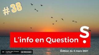 [CENSURÉ] L'info en QuestionS #38 – Teaser