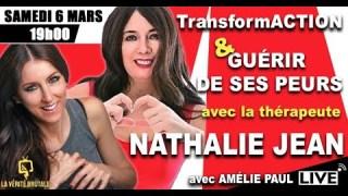 Live avec NATHALIE JEAN: Guérir de ses peurs, anxiété, crises d'angoisse, stress, insomnie, etc.