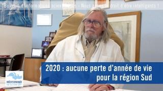 2020 : aucune perte d'année de vie pour la région Sud