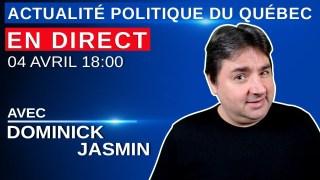4 avril 2021 – Actualité Politique Du Québec en Direct