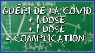 Avoir guéri de la Covid + 1 dose + 1 dose = complication Dit Arruda