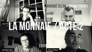 Bruno Theret / extrait acte 2 / Le pluralisme monétaire