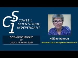 Dr Helene BANOUN, pharmacienne biologiste du CSI : Avril 2021 : Ou en est l'épidémie de Covid-19 ?