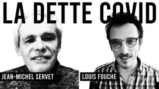 Duo 3 / LA DETTE COVID / Louis Fouché & Jean-Michel Servet