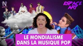 Espace Art – Le mondialisme dans la musique pop