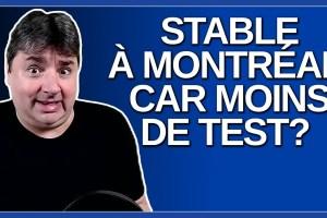 Est-ce stable à Montréal parce que les gens ne vont plus se faire tester ?Demande un journaliste.