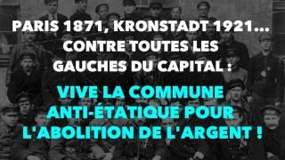 Francis Cousin : Paris 1871, Kronstadt 1921… Contre toutes les gauches du Capital !