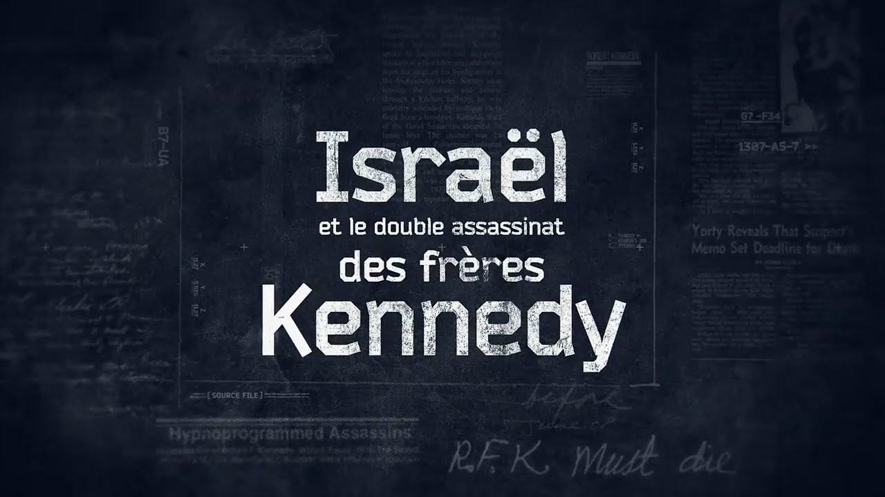 Isr**l Et Le Double Assassinat Des Frères Kennedy