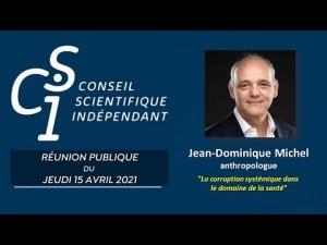 Jean-Dominique MICHEL, anthropologue du CSI : La corruption systémique dans le domaine de la santé
