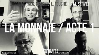 Jean-Michel Servet / extrait acte 1 / les origines de la monnaie