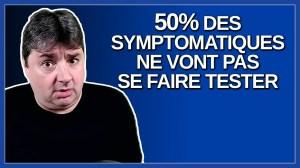 La moitié de ceux qui ont des symptôme ne vont pas se faire tester. Dit Legault.