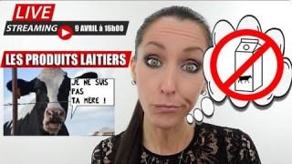 Live #3: Les Produits Laitiers