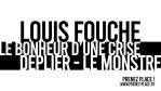 LOUIS FOUCHE / ARCHIPEL 8 / LE BONHEUR D'UNE CRISE / DEPLIER – LE MONSTRE