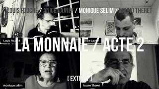 Monique Selim / extrait acte 2 / Échafauder des systèmes ou revenir au réel