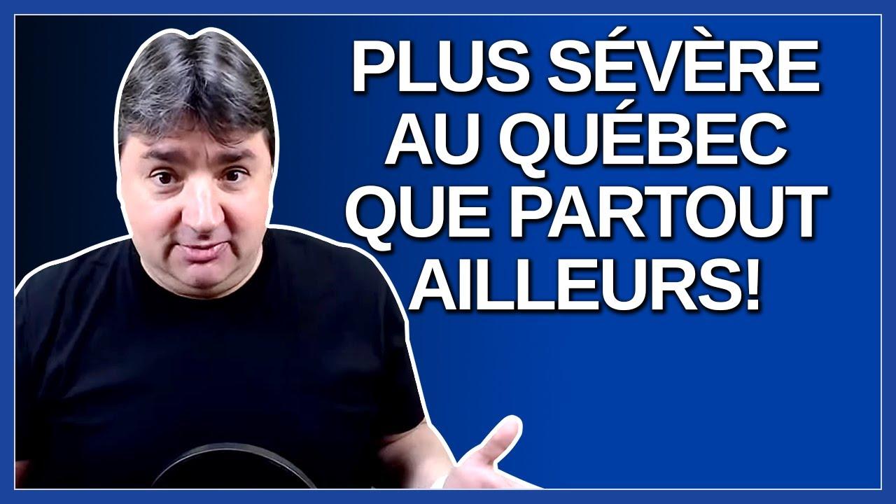 Nous sommes des plus sévère au Québec. Dit Arruda.