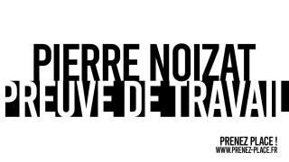 PIERRE NOIZAT / ARCHIPEL 9 / PREUVE DE TRAVAIL