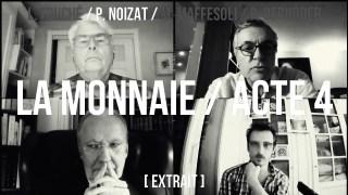 Pierre Noizat / extrait acte 4 / La redistribution de la monnaie ne marche pas!