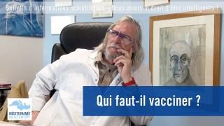 Qui faut-il vacciner ?