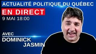 9 mai 2021 – Actualité Politique Du Québec en Direct