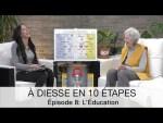 À Diesse en 10 étapes, Épisode 8 : L'ÉDUCATION vers… la Connaissance innée
