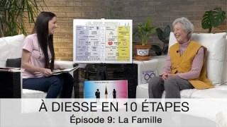 À Diesse en 10 étapes, Épisode 9 : LA FAMILLE vers… la Communion d'esprit