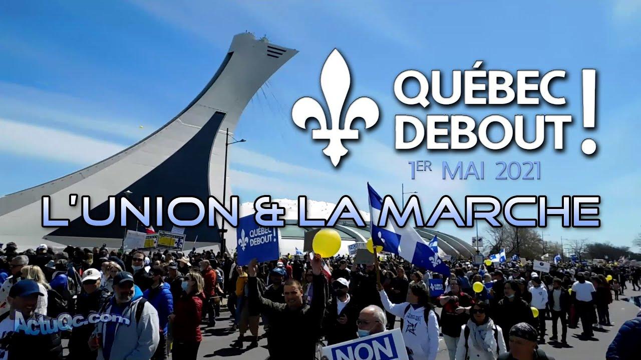 ActuQc 1/3 : L'union & la marche QUÉBEC DEBOUT! - 1 mai - RollerBlade - bcp de moments sans coupure!