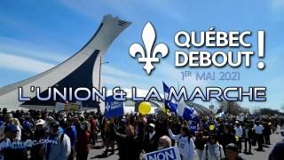 ActuQc 1/3 : L'union & la marche QUÉBEC DEBOUT! – 1 mai – RollerBlade – bcp de moments sans coupure!