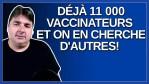 Déjà 11 000 vaccinateurs et on en cherche d'autre pour être toujours prêt pour les futurs campagne.