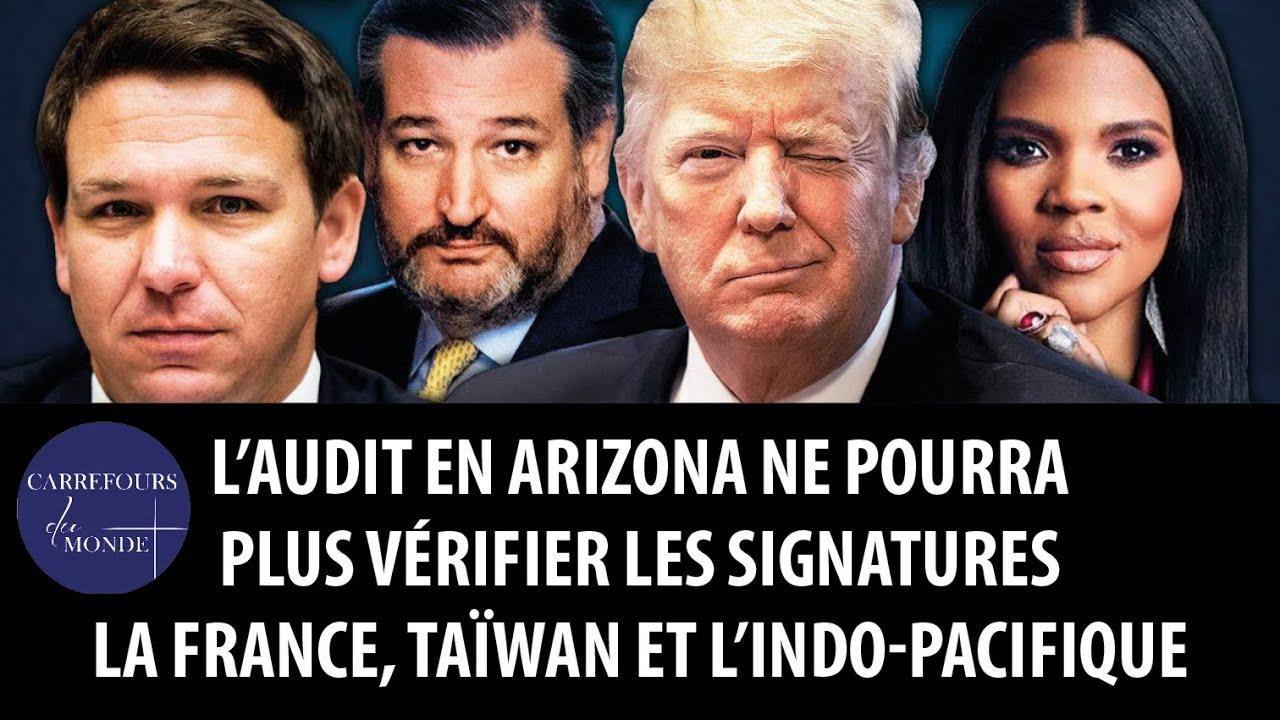 L'audit en Arizona ne pourra plus vérifier les signatures – La France, Taïwan et l'Indo-Pacifique