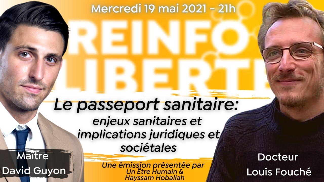« Le Passeport sanitaire: enjeux et implications  » avec Dr Louis Fouché et Me David Guyon