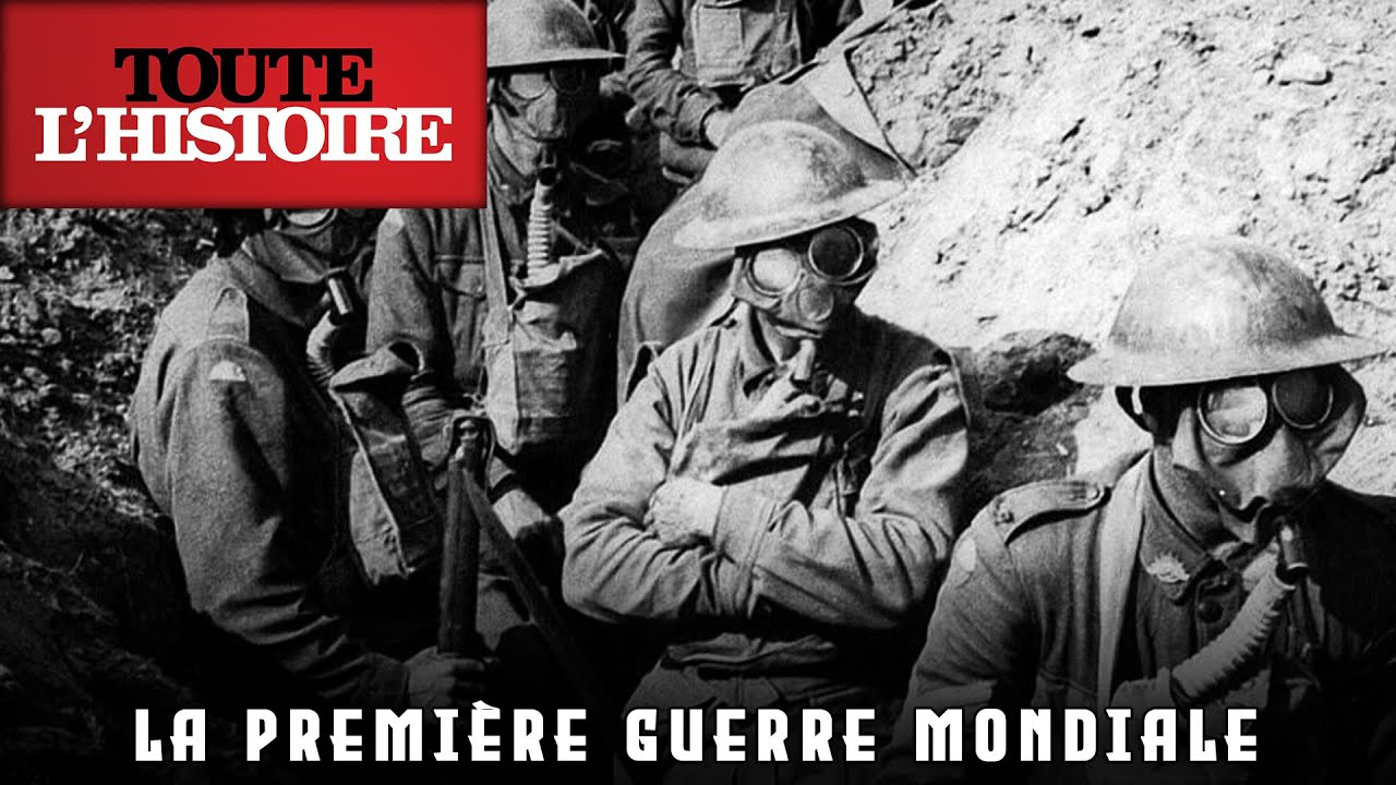 PREMIÈRE GUERRE MONDIALE : Du début à sa fin   Documentaire Toute l'Histoire