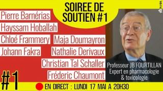 🗂 SOIRÉE DE SOUTIEN #1 📕 Soutien au Professeur Jean Bernard FOURTILLAN 📆 17-05-2021 ⏱ 20h30
