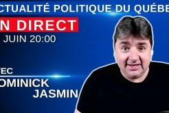 20 juin 2021 – Actualité Politique Du Québec en Direct