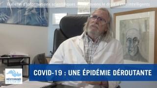COVID-19 : une épidémie déroutante