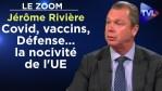Covid, vaccins, Défense… la nocivité de l'UE – Le Zoom – Jérôme Rivière – TVL