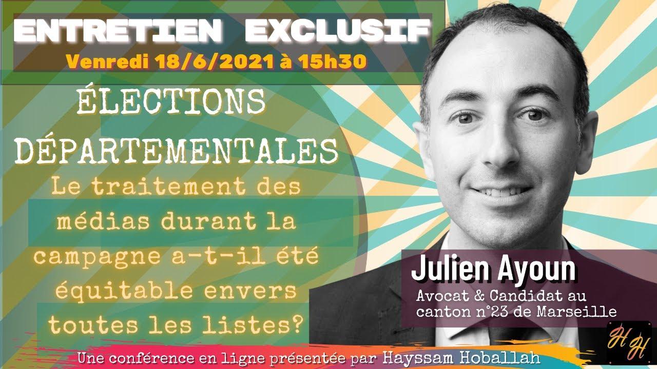 « Elections départementales: Traitement équitable par les médias? », avec Maître Julien Ayoun