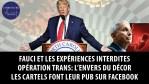 Fauci et les expériences interdites – Opération Trans: l'envers du décor – Les cartels sur Facebook