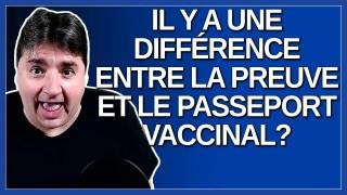 Il y a une différence entre la preuve et le passeport vaccinale. Dit Dubé.