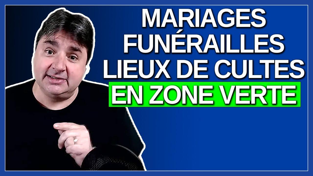 Mariages, Funérailles, lieux de cultes en zone verte.